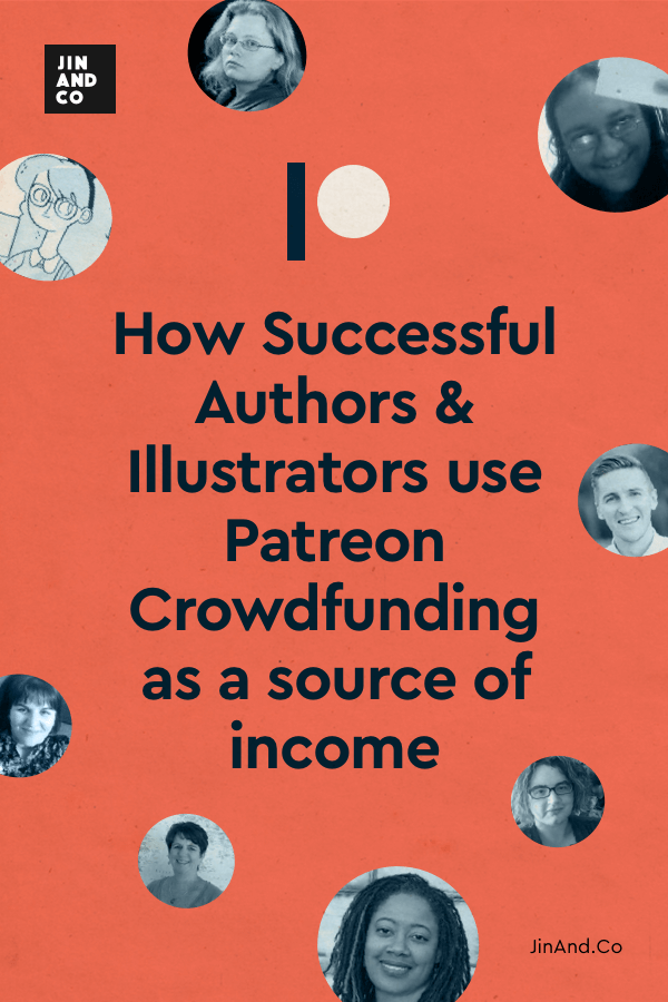 How Successful Authors and Illustrators use Patreon Crowdfunding as a source of income